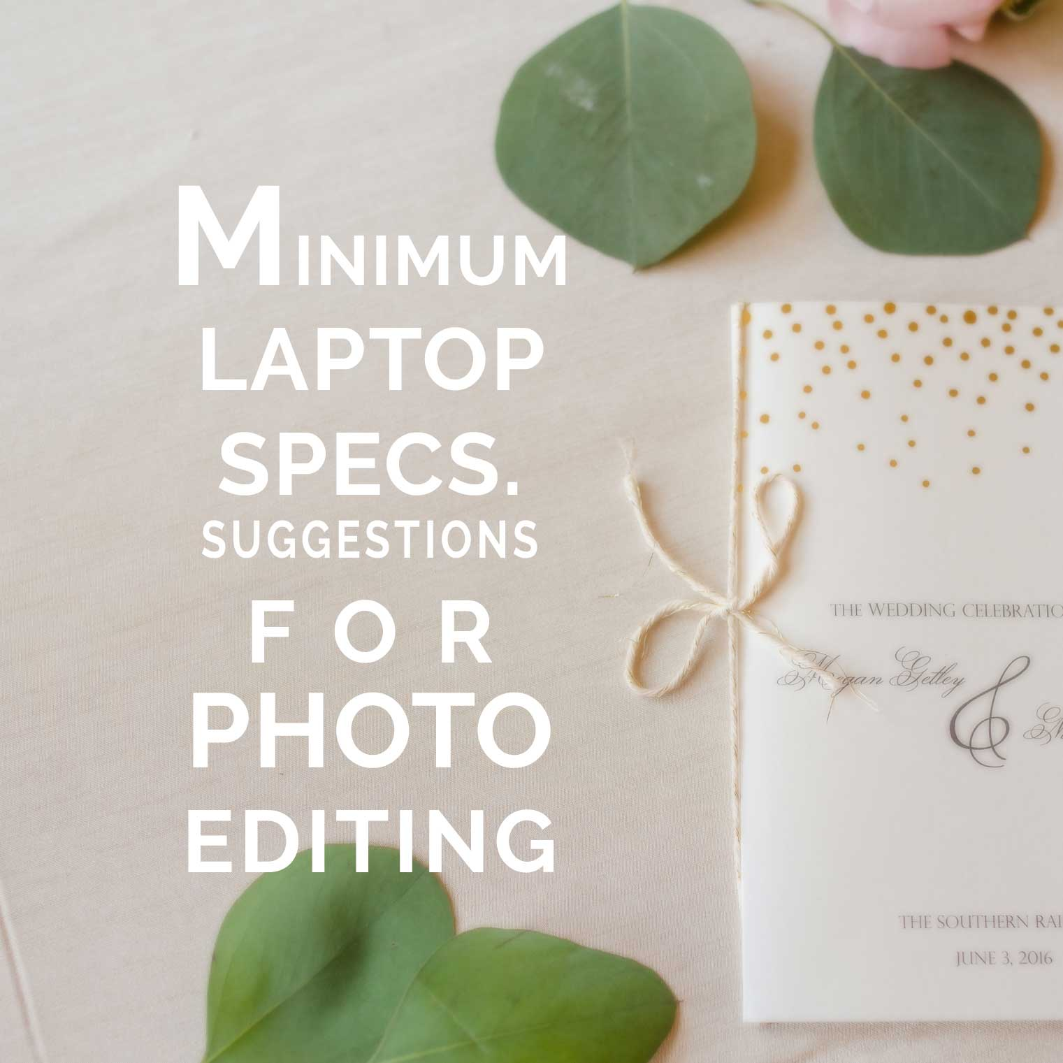 Minimum laptop specs suggestions for photo editing