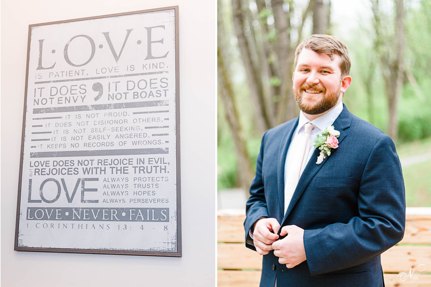 A sign saying Love is patient, Love is Kind on the wall in the groom's room at Hiwassee River Weddings. And a smiling groom buttoning his navy blue jacket outside on the stairs.